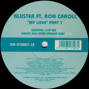 """Kluster Ft. Ron Carroll - """"My Love"""" Part 1"""