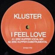 Kluster - I Feel Love