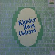 Kluster - Zwei Osterei