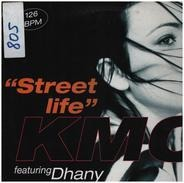 KMC Featuring Dhany - Street Life