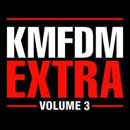 Kmfdm - Extra - Volume 3