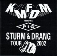 KMFDM Featuring Pig - Sturm & Drang Tour 2002