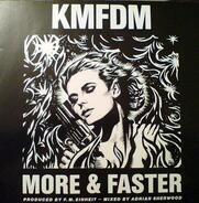 Kmfdm - More & Faster