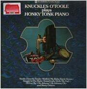 Knuckles O'Toole - Knuckles O'Toole Plays Honky Tonk Piano