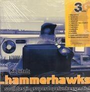 Ko Lute - Ko Lute's Hammerhawks 3rd Strike