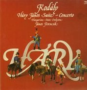 Kodaly - Hary Janos Suite & Concerto,, Hungarian State Orch, Ferencsik