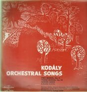 Kodaly - Orchestral Songs