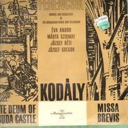 Kodaly - Te Deum, Missa Brevis,, Ferencsik,, Chorus and  Orch of the Hungarian Radio and Television