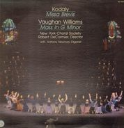 Kodály, Vaughan Williams / New York Choral Society under Robert DeCormier - Missa Brevis / Mass in G Minor
