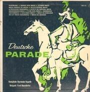 Königliche Harmonie Kapelle - Deutsche Parade (Altdeutsche Märsche)