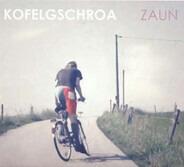 Kofelgschroa - Zaun