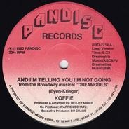 Koffie - And I'm Telling You I'm Not Going