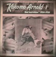 Kokomo Arnold - Vol. 1 : Bad Luck Blues 1934-1938