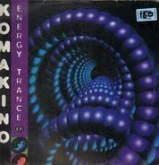 Komakino - Energy Trance E.P.