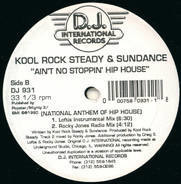 Kool Rock Steady & Sundance - Ain't No Stoppin' Hip House (National Anthem Of Hip House)