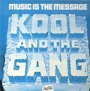 Kool The Gang - Music Is the Message
