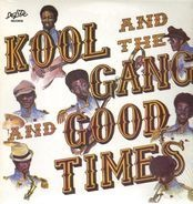 Kool And The Gang, Kool & The Gang - Good Times
