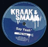 Kraak & Smaak - Say Yeah EP