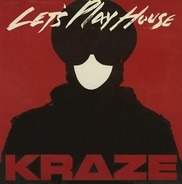 Kraze - Let's Play House