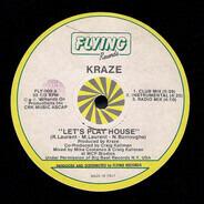 Kraze - Let's Play House