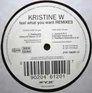 Kristine W - Feel What You Want (Remixes)