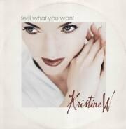Kristine W - Feel what you want