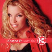 Kristine W - Lovin' You
