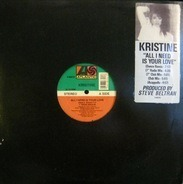 Kristine - All I Need Is Your Love
