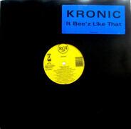 Kronic - It Bee'z Like That