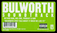 KRS-1 , Prodigy & Kam Method Man - Bulworth (They Talk About It When We Live It)