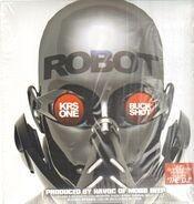 KRS-One & Buckshot / DJ Revolution - Robot / The DJ