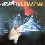 KRS-One - Step Into A World (Raptures Delight)