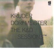 Kruder & Dorfmeister - The K&D Sessions?