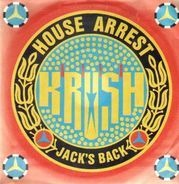 Krush - House Arrest / Jack's Back