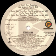 Krush - Let's Get Together (So Groovy Now)