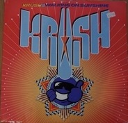 Krush - Walking On Sunshine