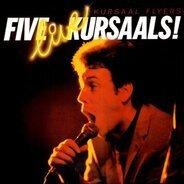 Kursaal Flyers - Five Live Kursaals