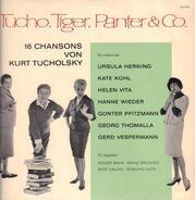 Kurt Tucholsky - Ursula Herking , Kate Kühl a.o. - Tucho, Tiger, Panter & Co. (16 Chansons Von Kurt Tucholsky)