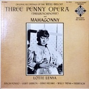Kurt Weill - Bertolt Brecht , Lotte Lenya - Three Penny Opera ('Dreigroschenoper') And Mahagonny