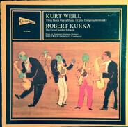 Kurt Weill , Robert Kurka , Siegfried Landau , Westchester Symphony Orchestra - Three Penny Opera Music (Kleine Dreigroschenmusik) / The Good Soldier Schweik