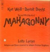 Kurt Weill & Bertolt Brecht - Rise And Fall Of The City Of Mahagonny
