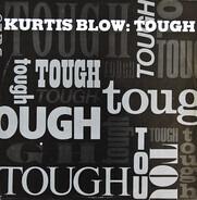 Kurtis Blow - Tough