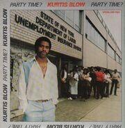 Kurtis Blow - Party Time?