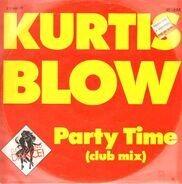 Kurtis Blow - Party Time (Club Mix)