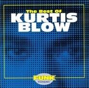 Kurtis Blow - The Best Of Kurtis Blow
