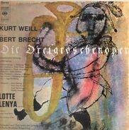 Kurt Weill, Bert Brecht, Lotte Lenya - Die Dreigroschenoper (Günther Arndt)