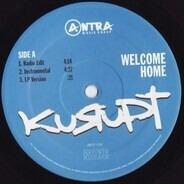 Kurupt - Welcome Home / I Call Shots