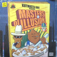 Kut Masta Kurt Presents Masters Of Illusion - Kut Masta Kurt Presents Masters Of Illusion