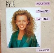 Kylie - Wouldn't Change A Thing