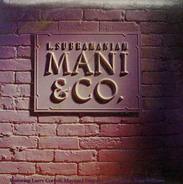 L. Subramaniam - Mani & Co.